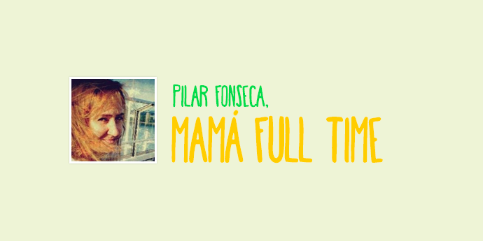 Mamá full time, Pilar Fonseca